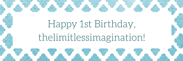 Happy 1st Birthday, thelimitlessimagination!